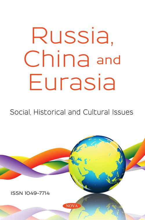 Russia, China and Eurasia - Social, Historical and Cultural Issues