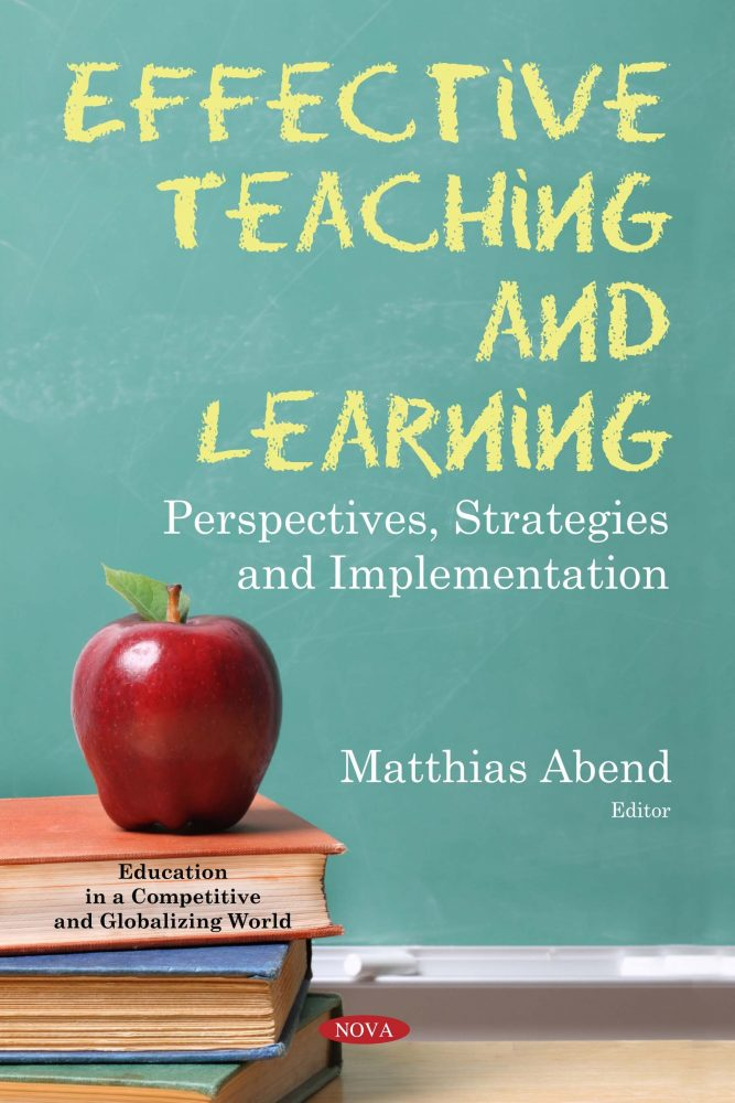Effective Teaching and Learning: Perspectives, Strategies and Implementation