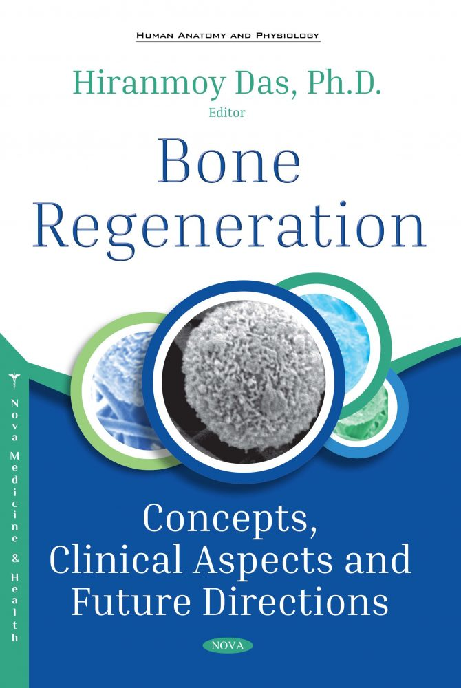 Bone Regeneration Concepts Clinical Aspects And Future Directions