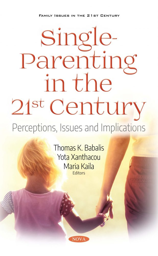 Single-Parenting in the 21st Century: Perceptions, Issues and Implications