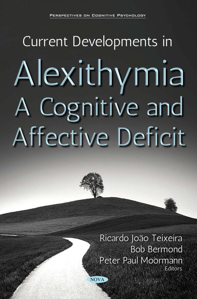 Current Developments in Alexithymia – A Cognitive and Affective Deficit