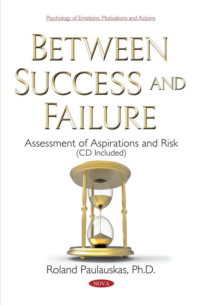 Between Success And Failure Assessment Of Aspirations And Risk CD Included