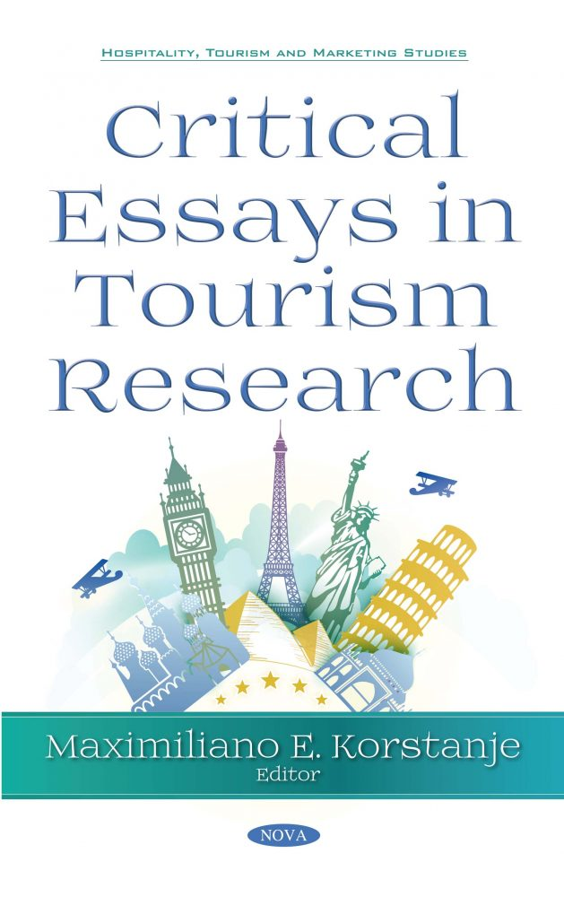 Critical Essays In Tourism Research  Nova Science Publishers Critical Essays In Tourism Research