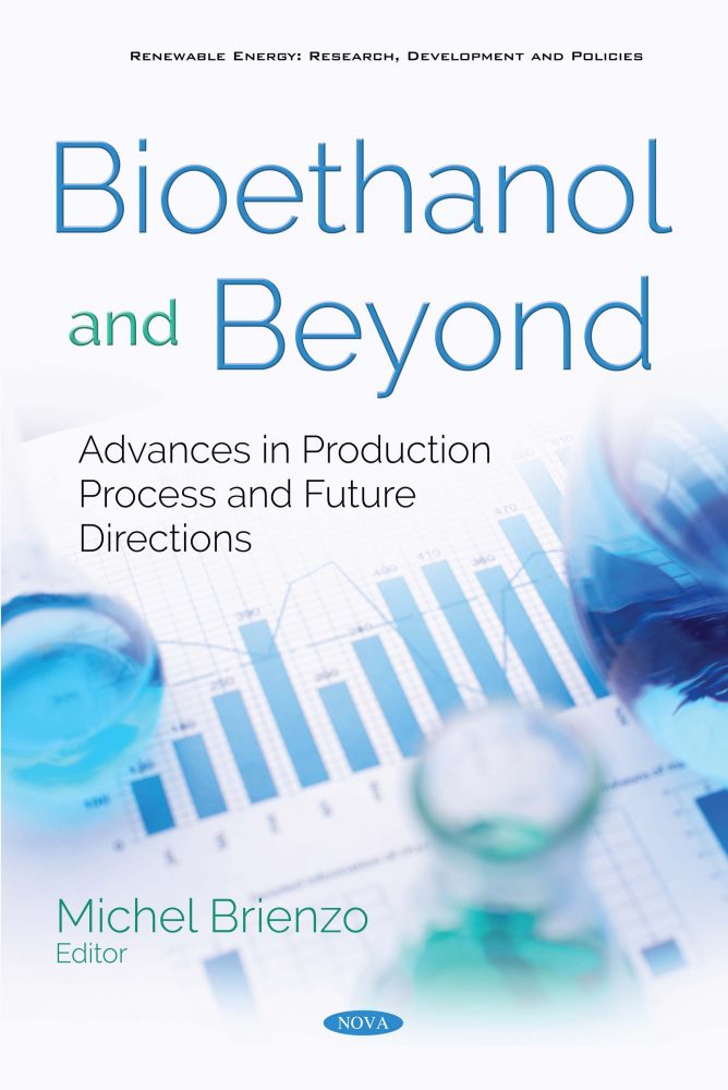 Bioethanol And Beyond Advances In Production Process And Future