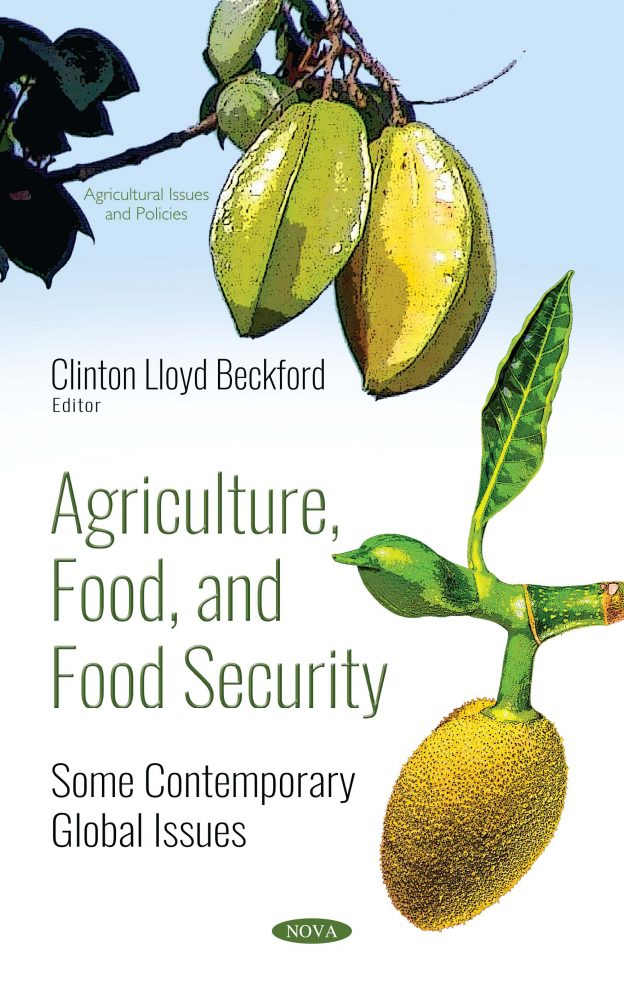 Agriculture, Food, and Food Security: Some Contemporary Global Issues