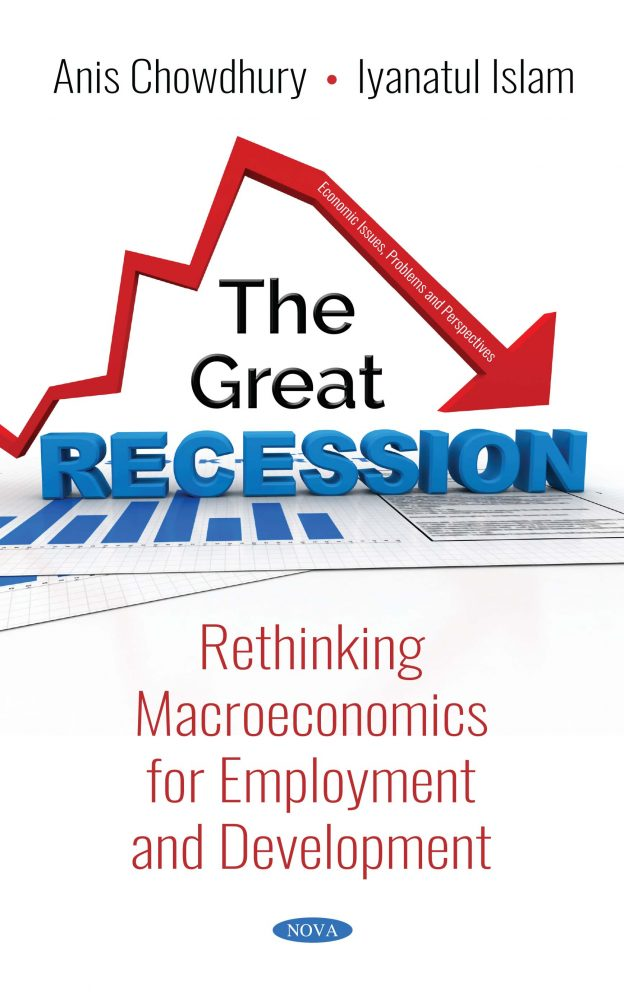 The Great Recession: Rethinking Macroeconomics for Employment and  Development