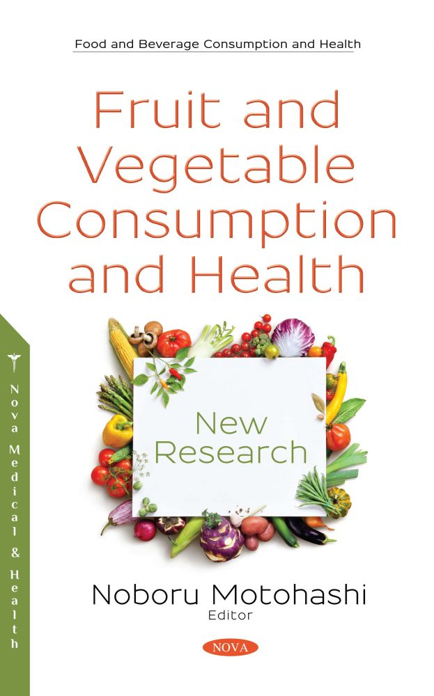 Fruit and Vegetable Consumption and Health: New Research