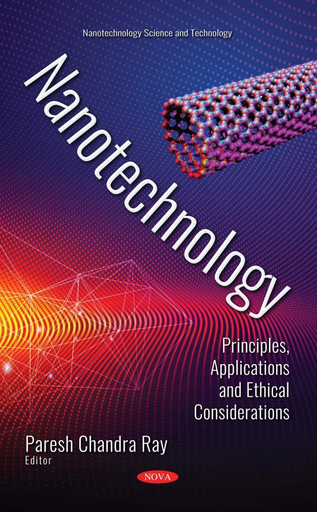 Nanotechnology: Principles, Applications and Ethical Considerations