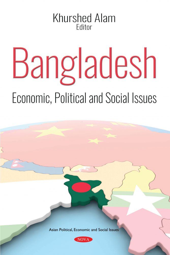 Bangladesh: Economic, Political and Social Issues