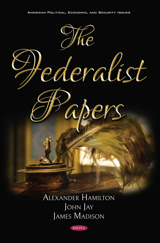 The Federalist Papers Nova Science Publishers