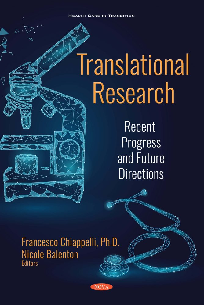 Translational Research: Recent Progress and Future Directions