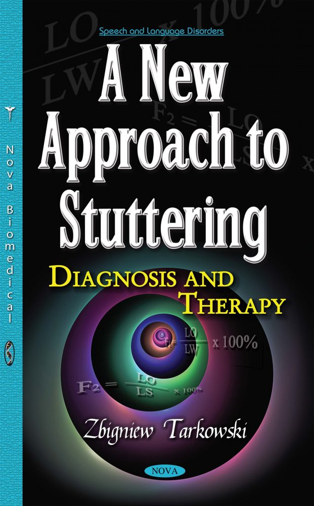 A New Approach to Stuttering: Diagnosis and Therapy