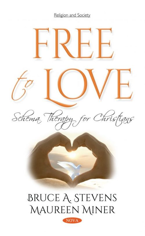 Free to Love: Schema Therapy for Christians