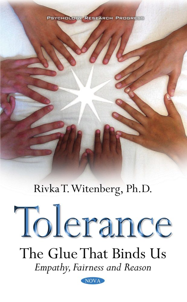 Tolerance: The Glue That Binds Us: Empathy, Fairness and Reason