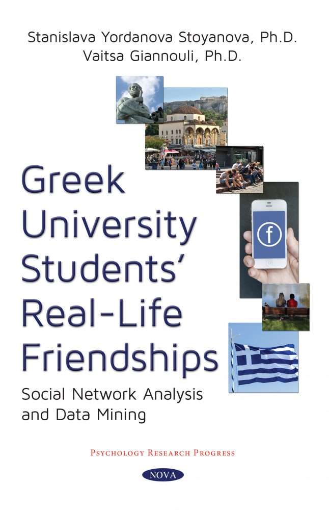 Greek University Students' Real-Life Friendships: Social Network Analysis  and Data Mining