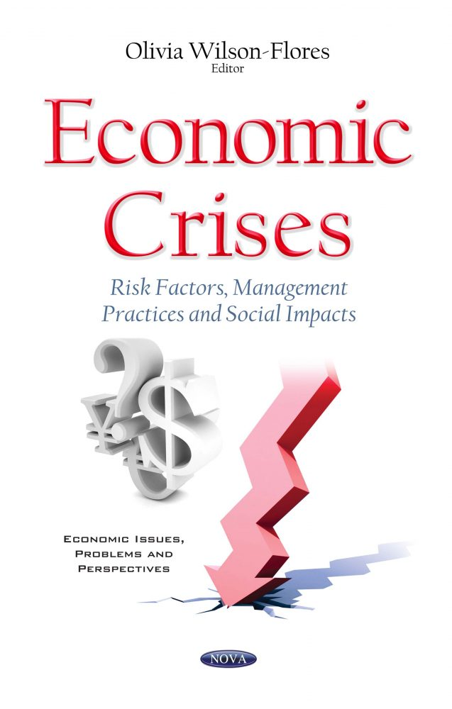 Economic Crises Risk Factors Management Practices And Social Impacts