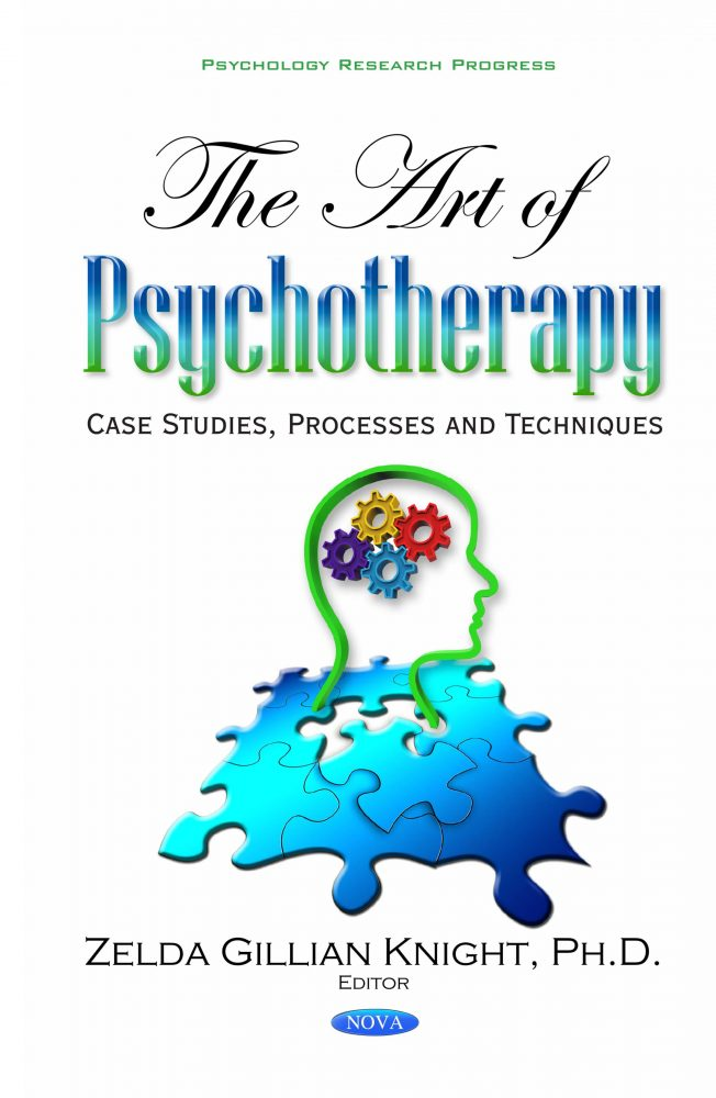 The Art of Psychotherapy: Case Studies, Processes and Techniques