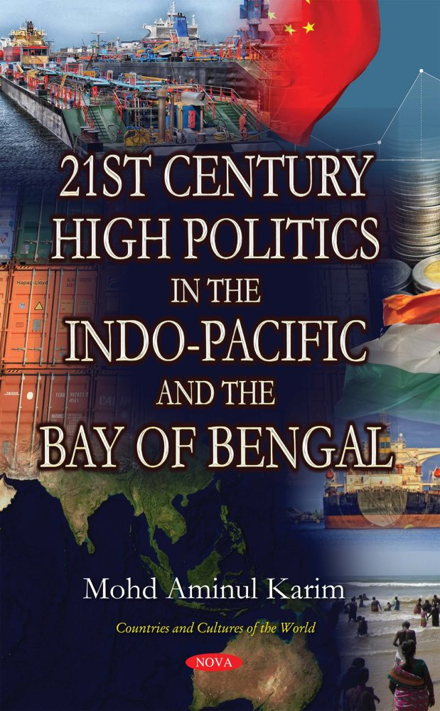 21st Century High Politics in the Indo-Pacific and the Bay of Bengal