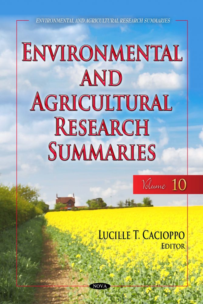 Environmental and Agricultural Research Summaries (with Biographical  Sketches)  Volume 10