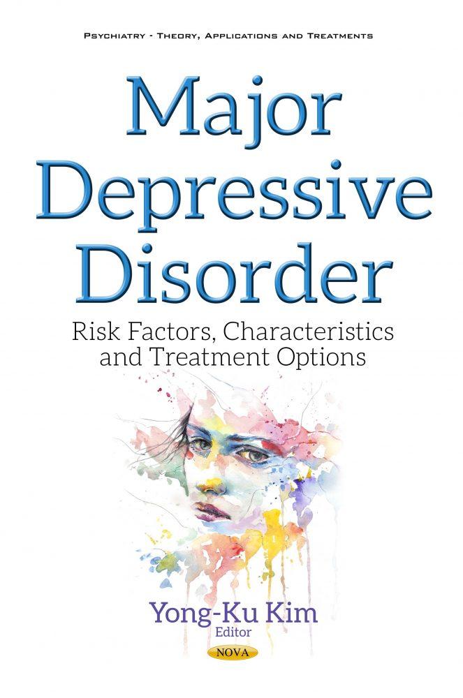 Major Depressive Disorder: Risk Factors, Characteristics and Treatment  Options