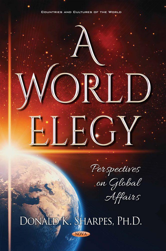 A World Elegy Perspectives On Global Affairs Nova Science Publishers