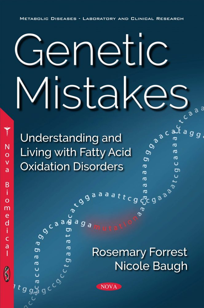 Genetic Mistakes: Understanding and Living with Fatty Acid Oxidation  Disorders