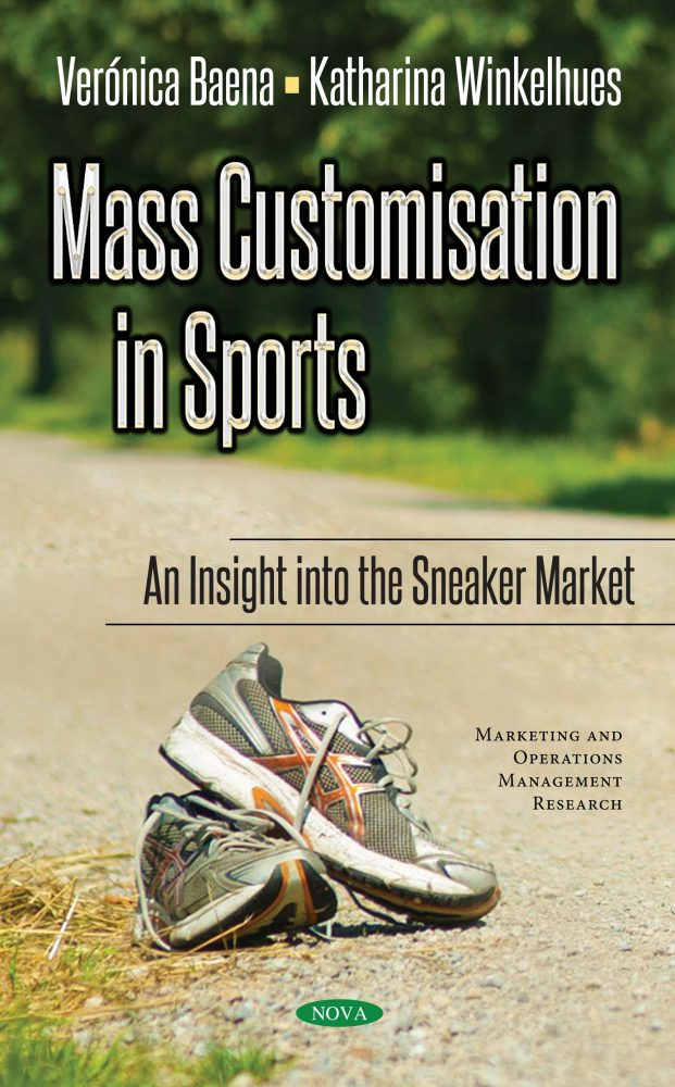 Mass Customisation in Sports: An Insight into the Sneaker Market