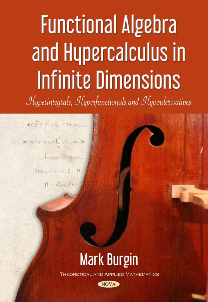 Functional Algebra and Hypercalculus in Infinite Dimensions:  Hyperintegrals, Hyperfunctionals and Hyperderivatives