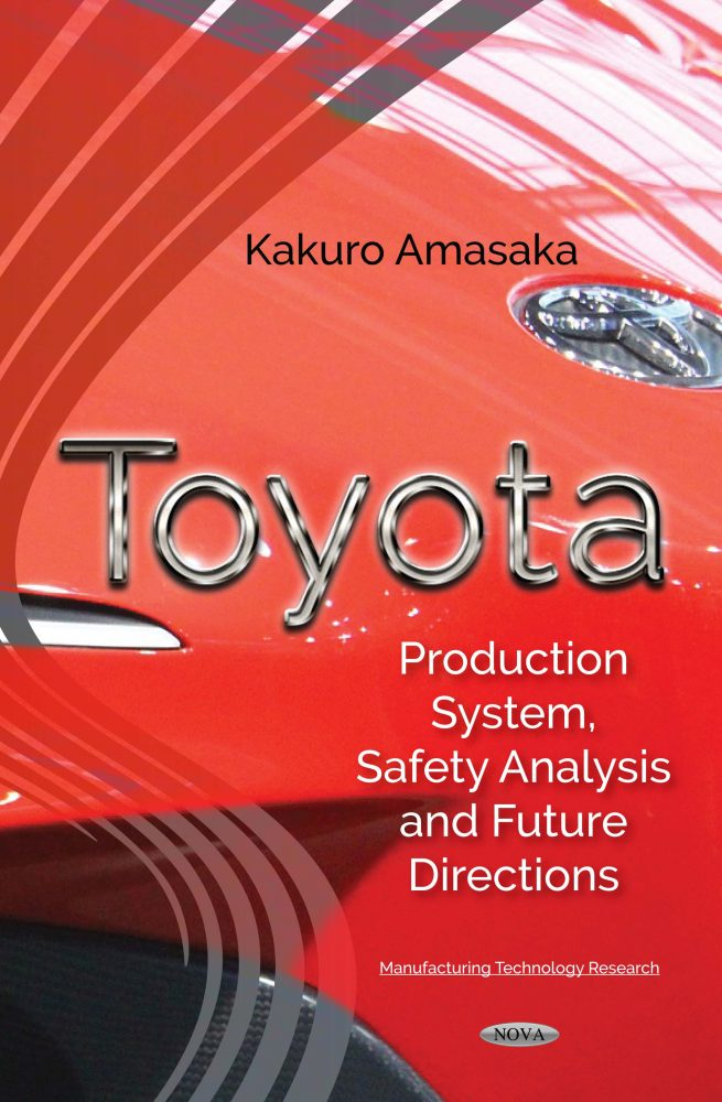 Toyota: Production System, Safety Analysis and Future Directions