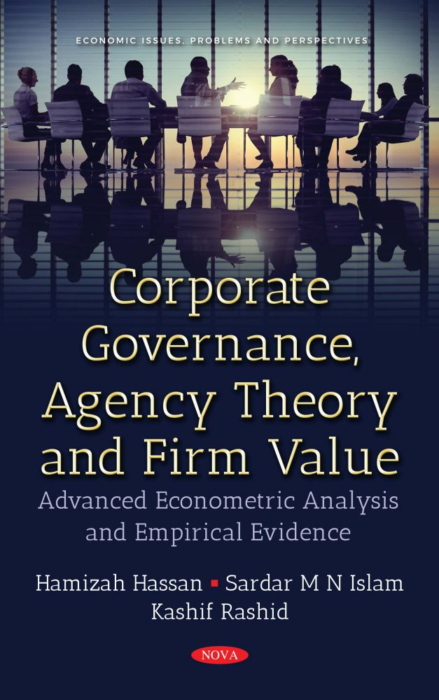 Corporate Governance, Agency Theory and Firm Value: Advanced Econometric  Analysis and Empirical Evidence