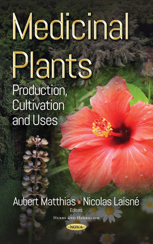 Medicinal Plants Production Cultivation And Uses Nova Science