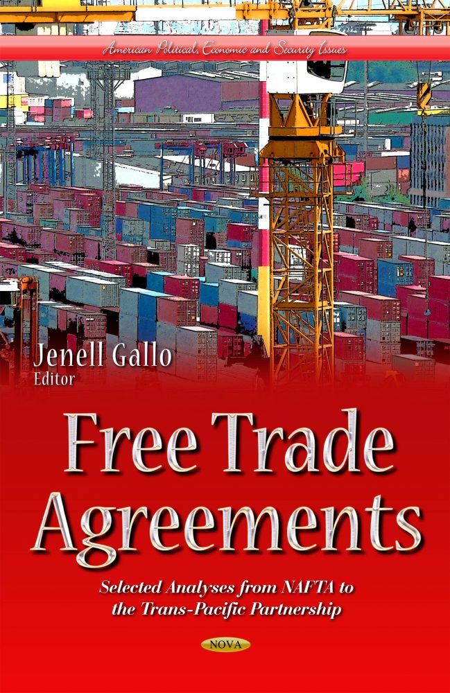 Free Trade Agreements Selected Analyses From Nafta To The Trans