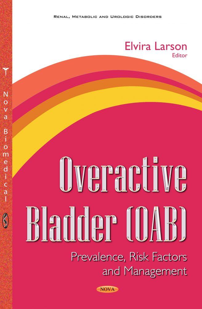 Overactive Bladder (OAB): Prevalence, Risk Factors and Management