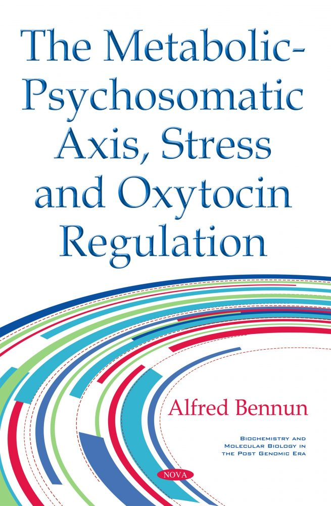 The Metabolic-Psychosomatic Axis, Stress and Oxytocin Regulation