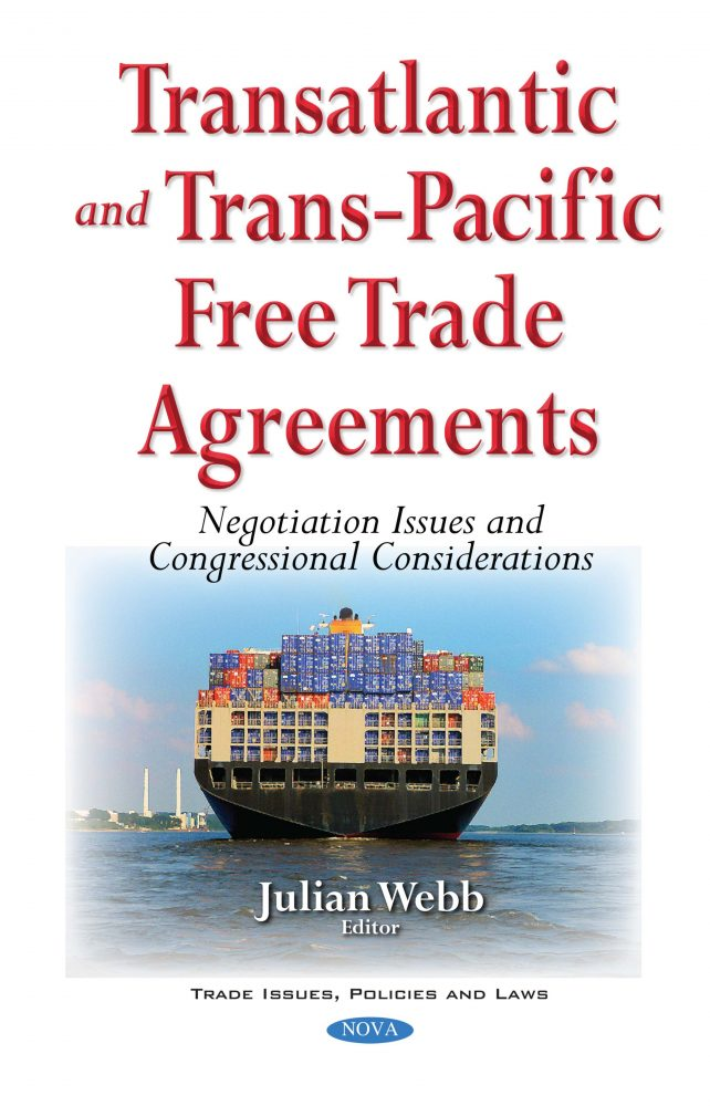 Transatlantic And Trans Pacific Free Trade Agreements Negotiation