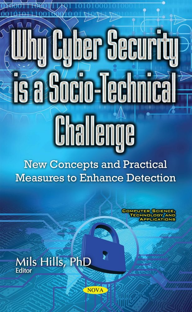 Why Cyber Security Is A Socio Technical Challenge New Concepts And
