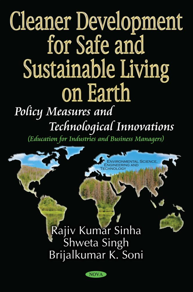 Cleaner Development For Safe And Sustainable Living On Earth Policy