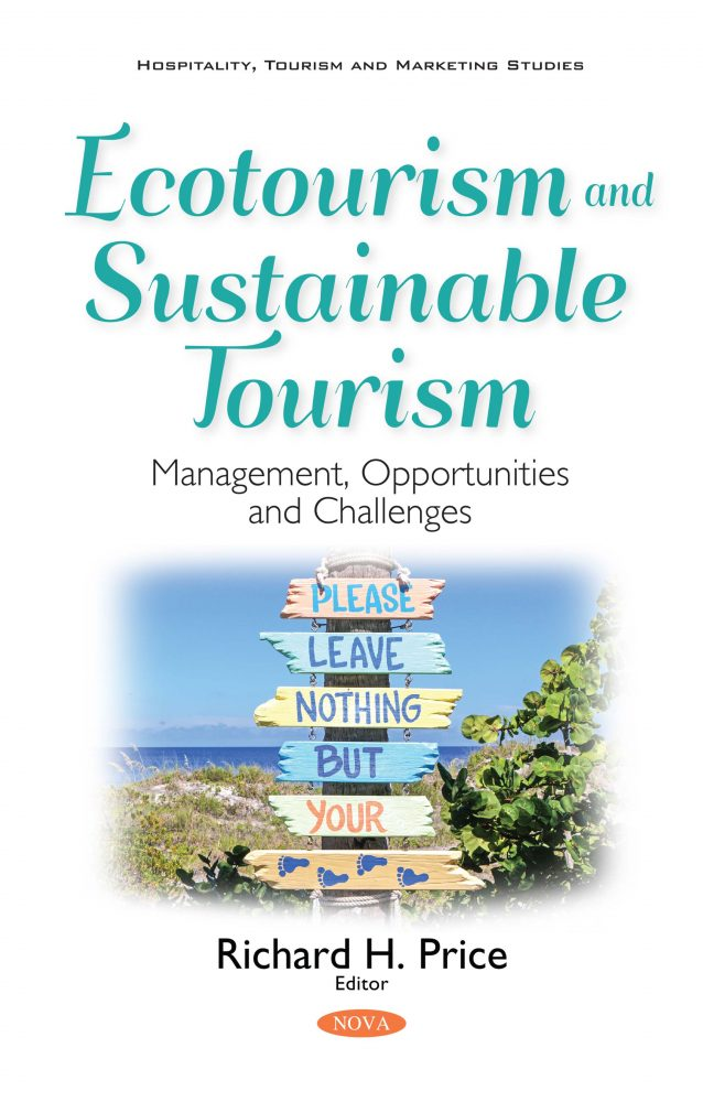 Ecotourism and Sustainable Tourism: Management, Opportunities and Challenges