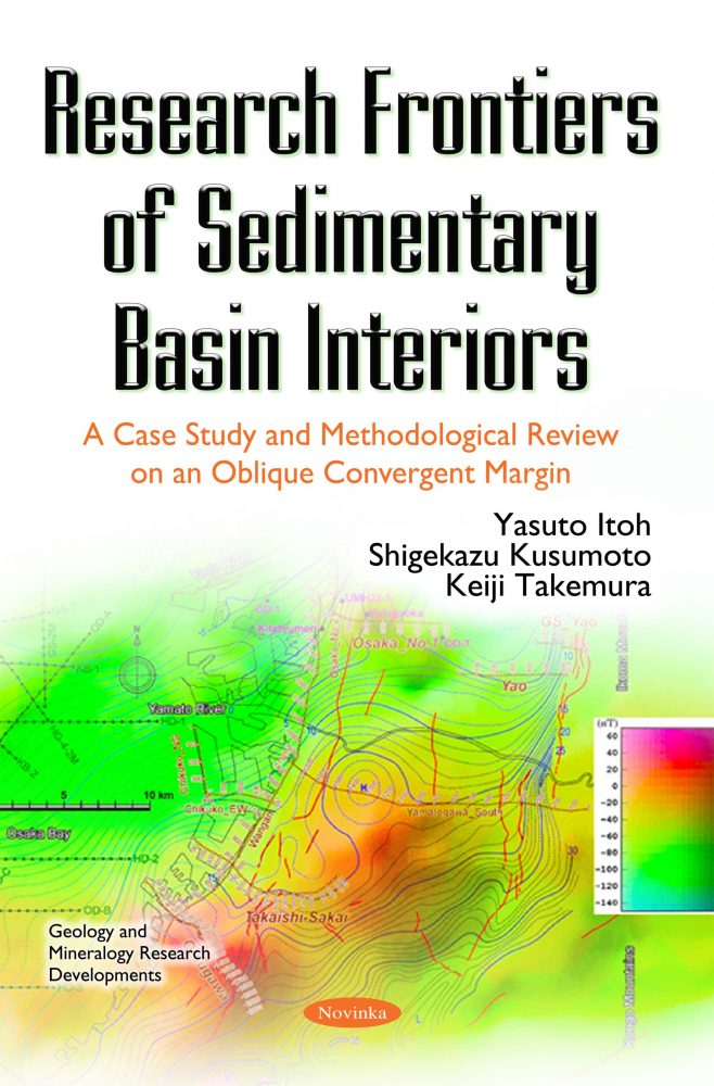 Research Frontiers of Sedimentary Basin Interiors: A Case Study and  Methodological Review on an Oblique Convergent Margin
