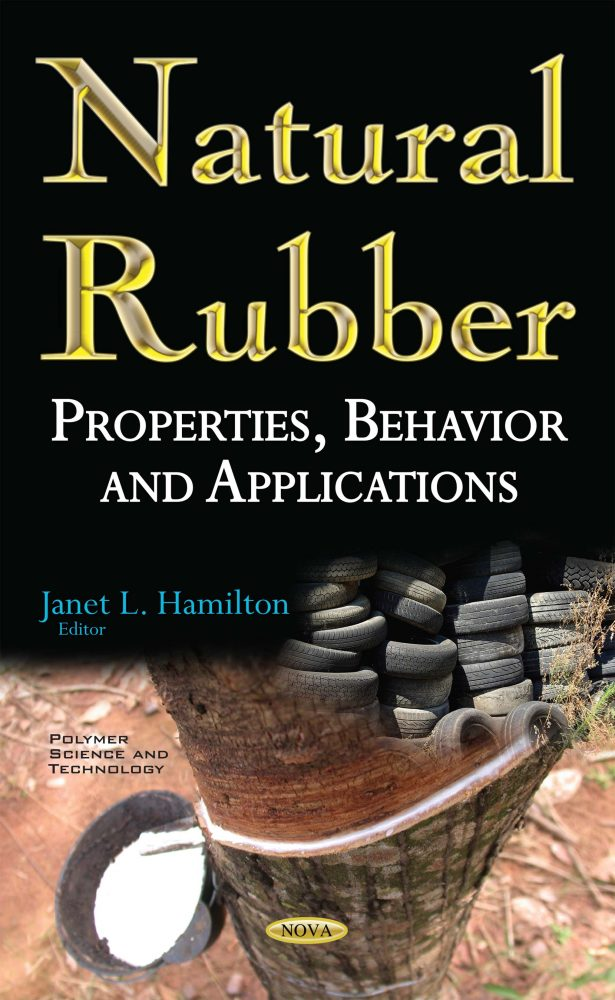 Natural Rubber: Properties, Behavior and Applications