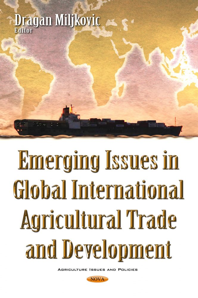 emerging issues in global international agricultural trade and