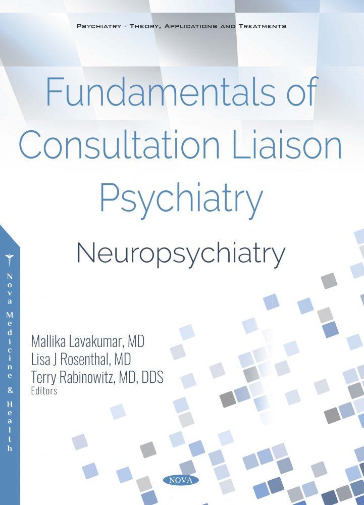 Fundamentals of Consultation Liaison Psychiatry: Neuropsychiatry
