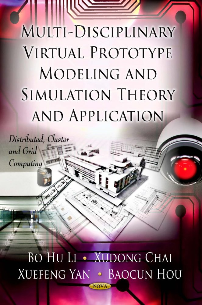Multi-Disciplinary Virtual Prototype Modeling and Simulation Theory and  Application