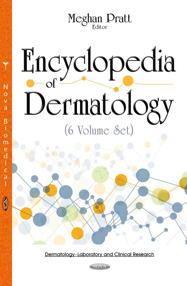 Encyclopedia of Dermatology (6 Volume Set)