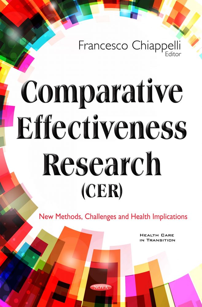 Comparative Effectiveness Research (CER): New Methods, Challenges and  Health Implications