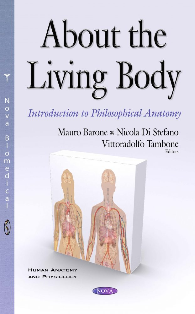 About The Living Body Introduction To Philosophical Anatomy Nova