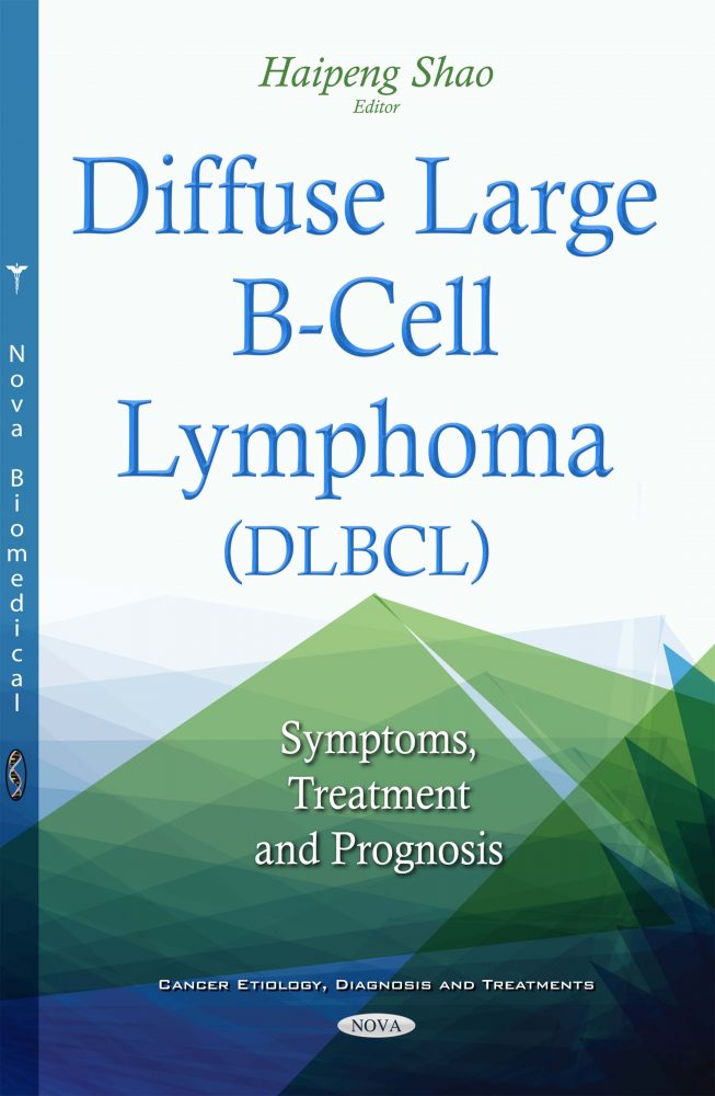 Diffuse Large B-Cell Lymphoma (DLBCL): Symptoms, Treatment and Prognosis