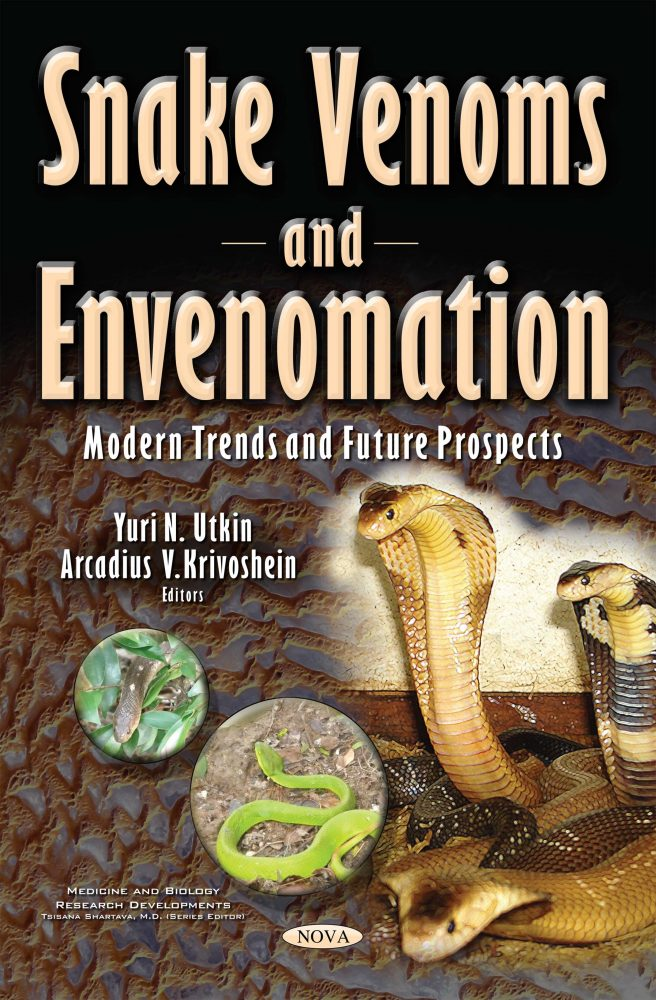 Snake Venoms and Envenomation: Modern Trends and Future Prospects
