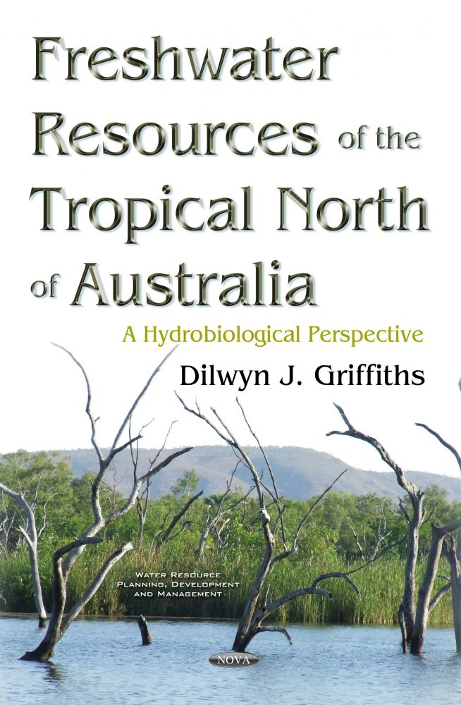 Freshwater Resources of the Tropical North of Australia: A Hydrobiological  Perspective