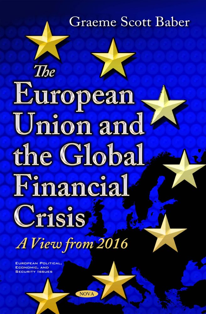 The European Union and the Global Financial Crisis: A View from 2016